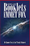 More Lost Booklets of Emmet Fox, Emmet Fox and Carl Palmieri, 1497522315