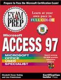 Access 97 Exam Prep, Reding, Elizabeth E., 1576102319