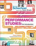 Performance Studies : An Introduction, Schechner, Richard and Brady, Sara, 0415502314