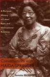 Conversations with Maida Springer : A Personal History of Labor, Race, and International Relations, Richards, Yevette, 0822942313