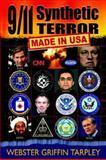 9/11 Synthetic Terror, Webster Griffin Tarpley, 0930852311