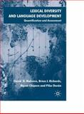 Lexical Diversity and Language Development : Quanitfication and Assessment, Malvern, David and Chipere, Ngoni, 1403902313