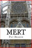 Mert, Pat Braker, 1482042312