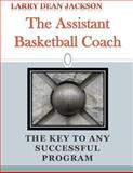 The Assistant Basketball Coach, Larry Jackson, 149545231X