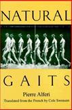 Natural Gaits, Pierre Alferi, 1557132313
