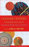 Culture Centers in Higher Education : Perspectives on Identity, Theory, and Practice, , 1579222315