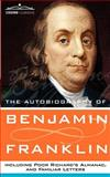 The Autobiography of Benjamin Franklin, Franklin, Benjamin, 1596052317