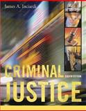 Criminal Justice with PowerWeb, Inciardi, James A., 007325231X