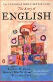 The Story of English, Robert McCrum and William Cran, 0142002313