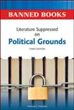 Literature Suppressed on Political Grounds, Karolides, Nicholas J., 0816082316