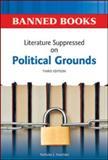 Literature Suppressed on Political Grounds, Karolides, Nicholas J., 0816082316