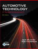 Automotive Technology : A Systems Approach, Erjavec, Jack and Thompson, Rob, 1133612318