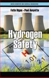 Hyrogen Safety, Fotis Rigas and Paul Amyotte, 1439862311