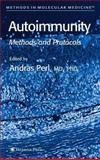 Autoimmunity : Methods and Protocols, , 1588292312