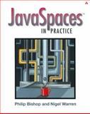 JavaSpaces in Practice, Bishop, Phil and Warren, Nigel, 0321112318