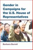 Gender in Campaigns for the U.S. House of Representatives, Burrell, Barbara C., 0472072315