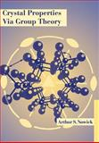 Crystal Properties Via Group Theory, Nowick, Arthur S., 0521022312