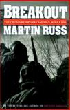 Breakout : The Chosin Reservoir Campaign, Korea, 1950, Russ, Martin, 0880642319