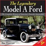 The Legendary Model A Ford, Peter Winnewisser, 089689231X