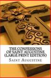 The Confessions of Saint Augustine, Saint Augustine, 1490312315