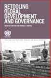Retooling Global Economic Governance, Vos, Rob and Montes, Manuel, 1780932316
