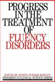 Progress in the Treatment of Fluency Disorders, Rustin, Lena and Purser, Harry, 1870332318