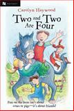 Two and Two Are Four, Carolyn Haywood, 0152052313