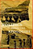 The Politics of Official Apologies, Nobles, Melissa, 0521872316