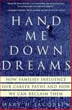 Hand-Me-Down Dreams, Mary H. Jacobsen, 0609602314