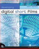 Developing Digital Short Films, Sherri Sheridan, 073571231X