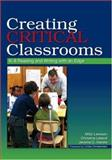 Creating Critical Classrooms : K-8 Reading and Writing with an Edge, Leland, Christine and Harste, Jerome C., 0805862315