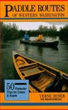 Paddle Routes of Western Washington, Verne Huser, 0898862310