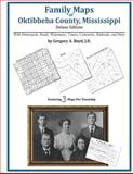 Family Maps of Oktibbeha County, Mississippi, Deluxe Edition : With Homesteads, Roads, Waterways, Towns, Cemeteries, Railroads, and More, Boyd, Gregory A., 1420312316