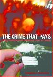 The Crime That Pays, Frederick J. Desroches, 1551302314