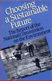 Choosing a Sustainable Future : The Report of the National Commission on the Environment, National Commission on the Environment Staff, 1559632313