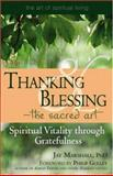 Thanking and Blessing - The Sacred Art, Jay Marshall, 1594732310