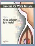 Exercises for Voice Therapy, Alison Behrman, PhD, John Haskell, EdD, 1597562319