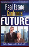Real Estate Confronts the Future, Swanepoel, Stefan and Dooley, Tom, 0324232314