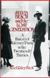 Sylvia Beach and the Lost Generation, Noel Riley Fitch, 0393302318