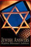 Jewish Answers, Shmuel Jablon, 0595122310