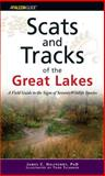 Scats and Tracks of the Great Lakes, James C. Halfpenny, 0762742313