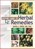 Internet Guide to Herbal Remedies, Owen, David J., 0789022311