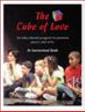 The Cube of Love Instructional Guide : An educational program to promote peace and Unity,, 0982072317