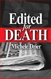 Edited for Death, Mainly Murder Press and Arlene Kay, 0983682313