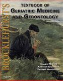 Geriatric Medicine and Gerontology, Rockwood, Kenneth and Woodhouse, Kenneth, 1416062319
