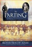 The Parting, Richard Barlow Adams, 1483602311
