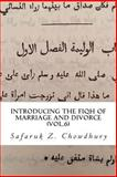 Introducing the Fiqh of Marriage and Divorce, Safaruk Chowdhury, 1490462317