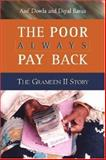 The Poor Always Pay Back : The Grameen II Story, Dowla, Asif Ud and Barua, Dipal, 1565492315