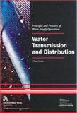 Water Transmission and Distribution Textbook, American Water Works Association, 1583212310