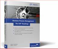 Business Process Management - The SAP Roadmap 9781592292318